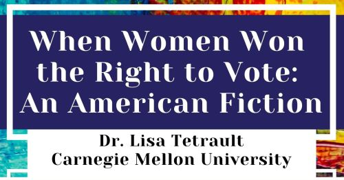 When Women Won the Right to Vote An American Fiction