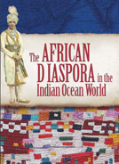 Book cover: The African Diaspora in the Indian Ocean World