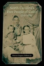 Book cover: North Carolina's Free People of Color, 1715-1885